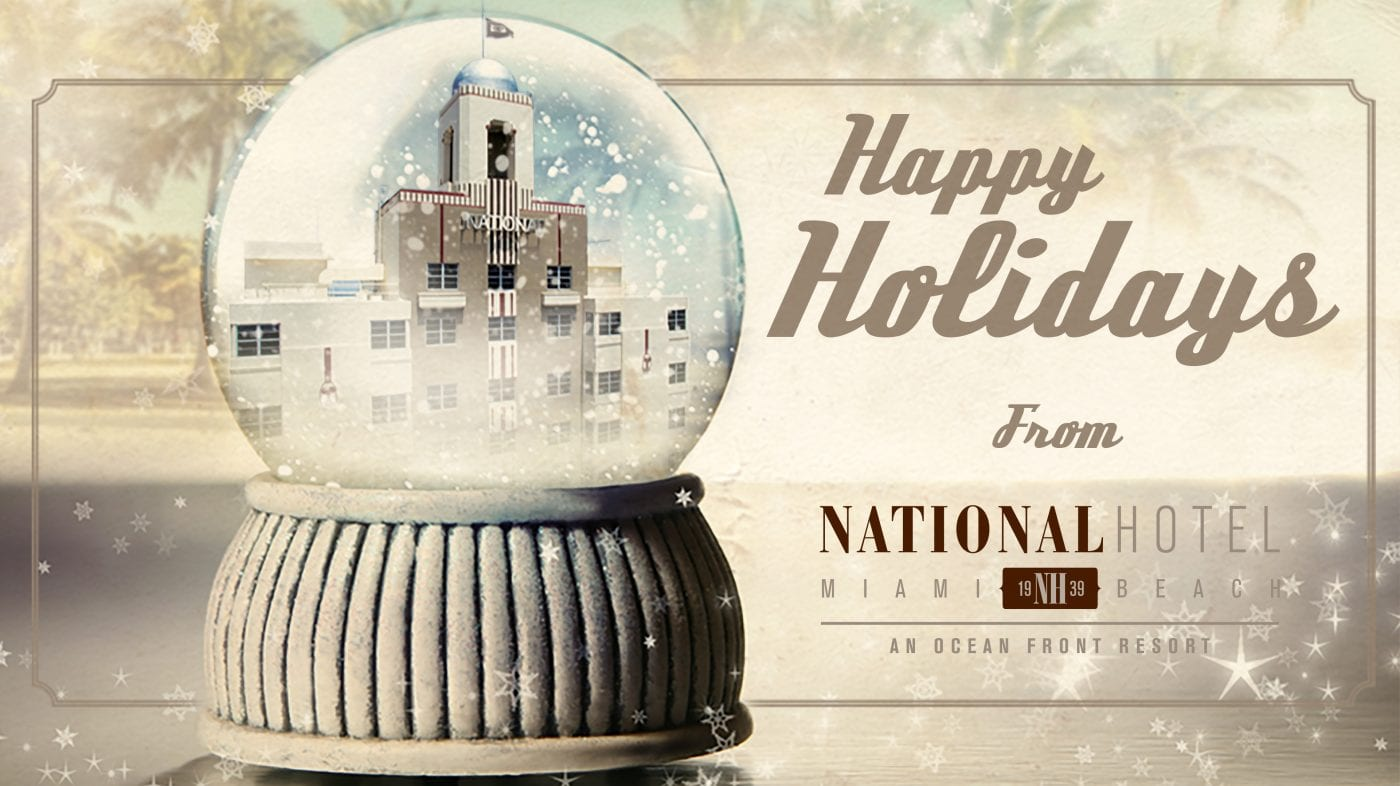 Happy Holidays 2017 at The National Hotel